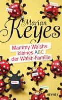 Marian Keyes: Mammy Walshs kleines ABC der Walsh Familie ★★★★
