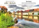 Ralph Kähne: Art Walk Bamberg ★★★