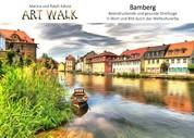 Art Walk Bamberg - Ein beeindruckend gesunder Streifzug in Wort und Bild durch das Weltkulturerbe