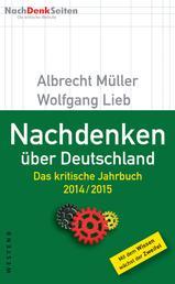Nachdenken über Deutschland - Das kritische Jahrbuch 2014/2015