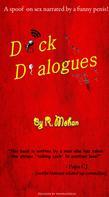 R. Mohan: Dick Dialogues