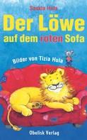 Saskia Hula: Der Löwe auf dem roten Sofa