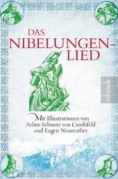 Das Nibelungenlied - Mit Illustrationen von Julius Schnorr von Carolsfeld und Eugen Neureuther