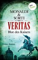 Monaldi & Sorti: VERITAS - Dritter Roman: Blut des Kaisers ★