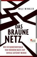 Willi Winkler: Das braune Netz ★★★★