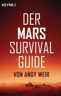 Andy Weir: Der Mars Survival Guide ★★★