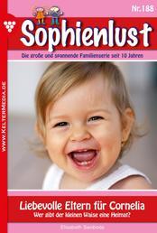 Sophienlust 188 – Familienroman - Liebevolle Eltern für Cornelia