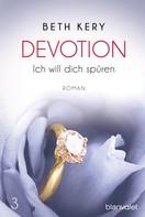 Beth Kery: Devotion 3 - Ich will dich spüren ★★★★