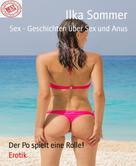 Ilka Sommer: Sex - Geschichten über Sex und Anus ★★★★★