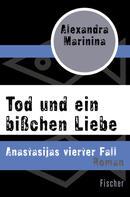 Alexandra Marinina: Tod und ein bißchen Liebe ★★★★