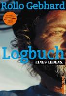 Rollo Gebhard: Logbuch eines Lebens ★★★★