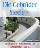 Andrea Grau: Die Gebrüder Steele - unschlagbar im Team - ★★★★