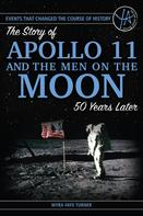 Myra Faye Turner: The Story of Apollo 11 and the Men on the Moon 50 Years Later
