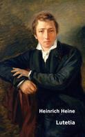 Heinrich Heine: Lutetia