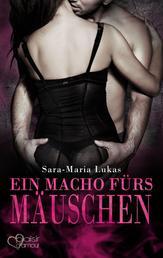 Hard & Heart 4: Ein Macho fürs Mäuschen