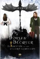 J.M. Arauz: Dorian Bécquer y el bastón de los cuatro elementos