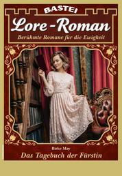 Lore-Roman 92 - Liebesroman - Das Tagebuch der Fürstin