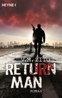 V.M. Zito: Return Man ★★★★