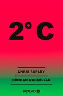 Chris Rapley: 2° C ★★★★★