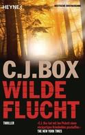 C. J. Box: Wilde Flucht ★★★★