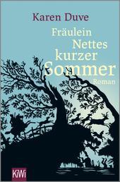 Fräulein Nettes kurzer Sommer - Roman