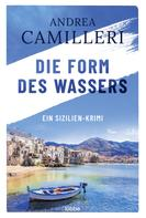 Andrea Camilleri: Die Form des Wassers