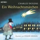 Charles Dickens: Ein Weihnachtsmärchen