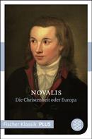 Novalis: Blütenstaub/ Die Christenheit oder Europa