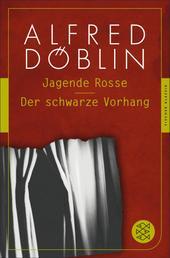 Jagende Rosse / Der schwarze Vorhang - Zwei Romane