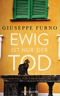 Giuseppe Furno: Ewig ist nur der Tod ★★★★