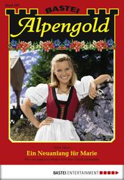 Alpengold - Folge 194 - Ein Neuanfang für Marie