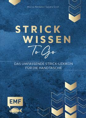 Strickwissen to go – Das umfassende Strick-Lexikon