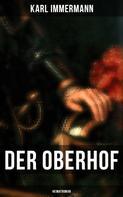 Karl Immermann: Der Oberhof: Heimatroman