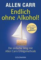 Allen Carr: Endlich ohne Alkohol! ★★★★