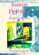 Martin Zielinski: Justus Peyrikus