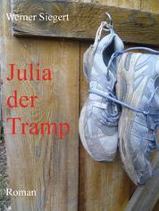 Julia, der Tramp - Roman