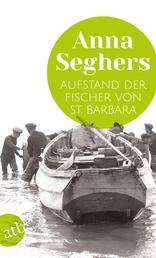 Aufstand der Fischer von St. Barbara - Erzählung