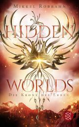 Hidden Worlds 2 – Die Krone des Erben