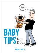 Simon Brett: Baby Tips for Dads