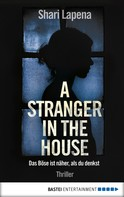 Shari Lapena: A Stranger in the House ★★★★