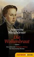 Jeannine Meighörner: Die Wolkenbraut ★★★★