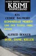 Alfred Bekker: Krimi Doppelband #25