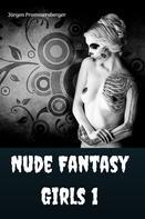 Jürgen Prommersberger: Nude Fantasy Girls 1 ★