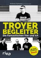 Andreas Sartorius: Troyer Begleiter