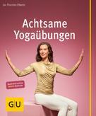 Jan Eßwein: Achtsame Yogaübungen