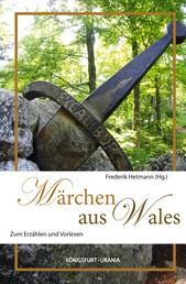 Märchen aus Wales - Zum Erzählen und Vorlesen