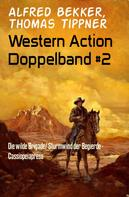 Alfred Bekker: Western Action Doppelband #2 ★★
