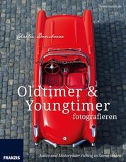 Oldtimer & Youngtimer fotografieren - Autos und Motorräder richtig in Szene setzen