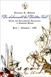 Die Liebesnacht des Dichters Tiret - Mosaik der Französischen Revolution - Band I - Mirabeau - 1788