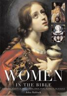 John Baldock: Women in the Bible